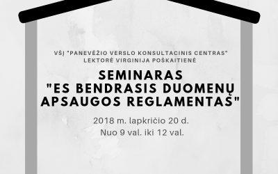 """Seminaras """"ES bendrasis duomenų apsaugos reglamentas"""""""